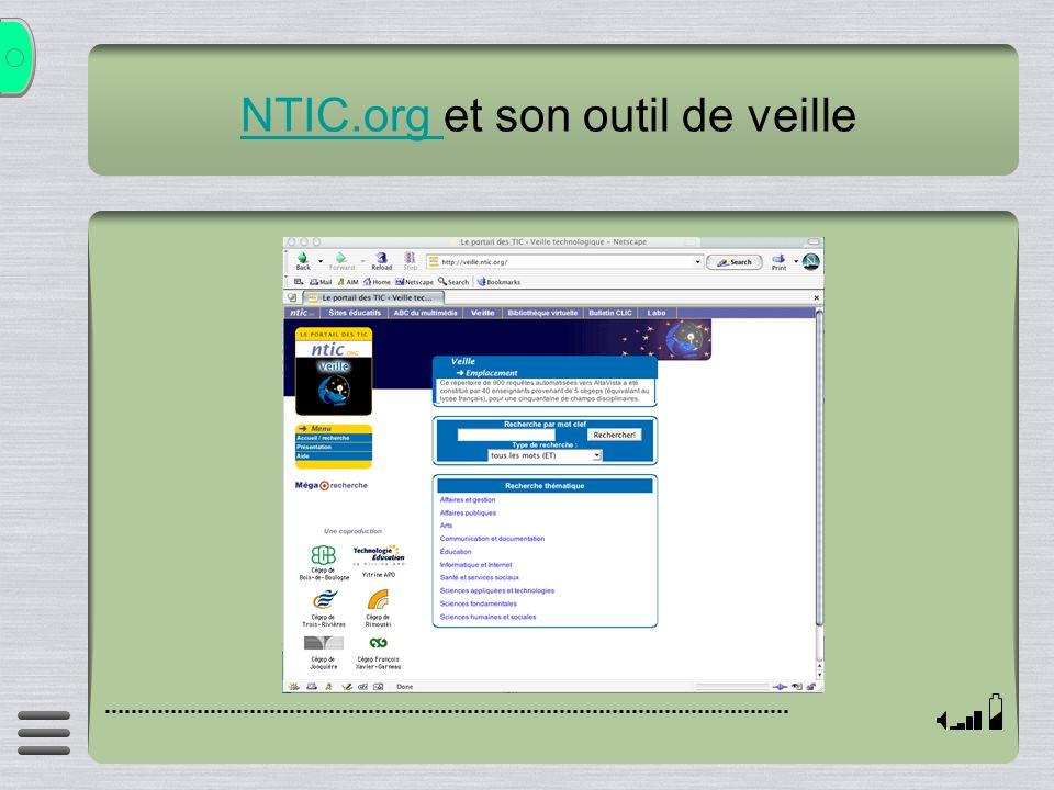 NTIC.org NTIC.org et son outil de veille