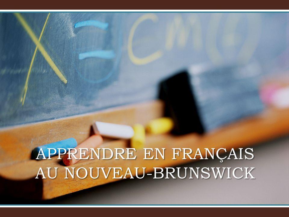APPRENDRE EN FRANÇAIS AU NOUVEAU-BRUNSWICK
