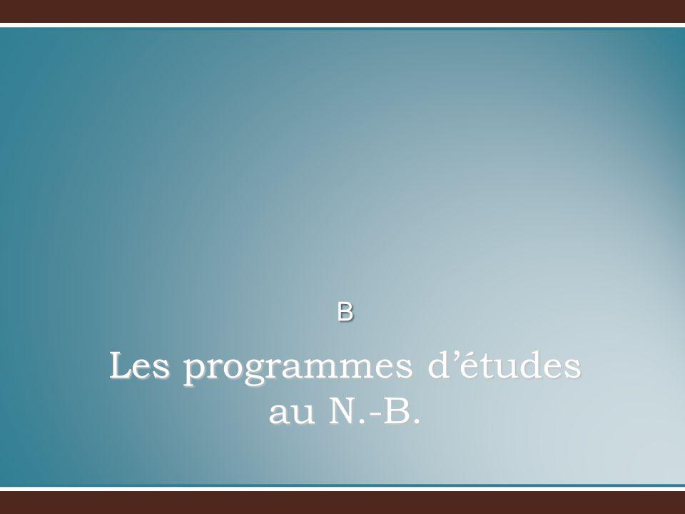 Les programmes détudes au N.-B. B