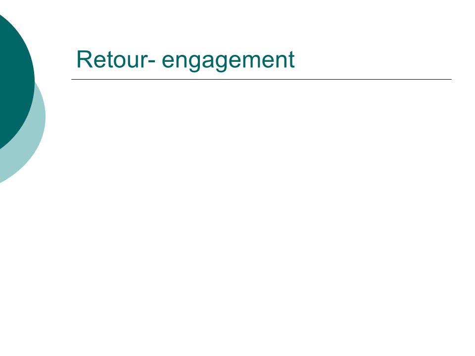 Retour- engagement