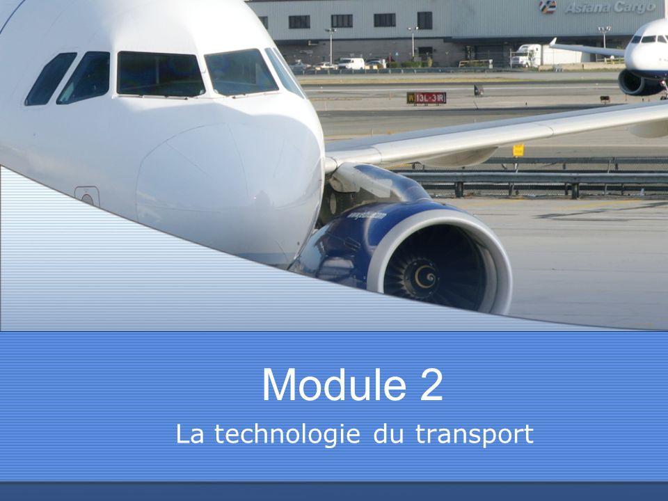 Module 2 La technologie du transport