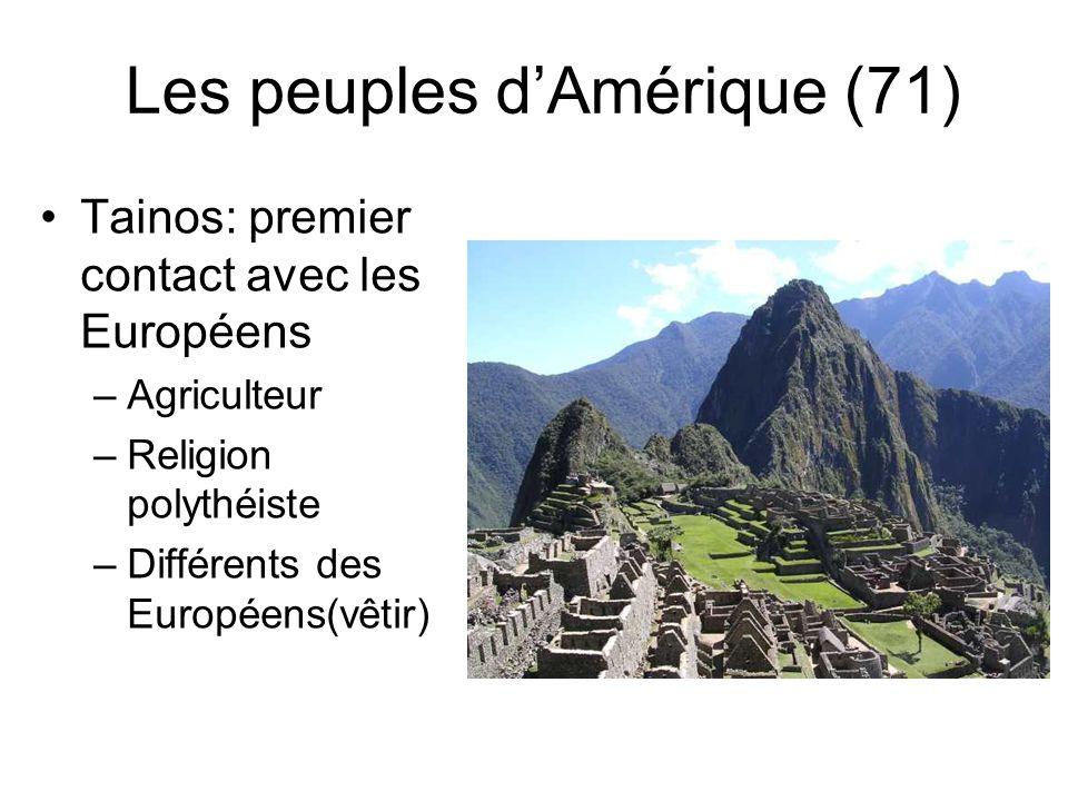 Les explorateurs : La France (69) Jacques Cartier(1534): –Explore le St- Laurent –Prend possession du territoire –Établit des contacts avec les Autoch