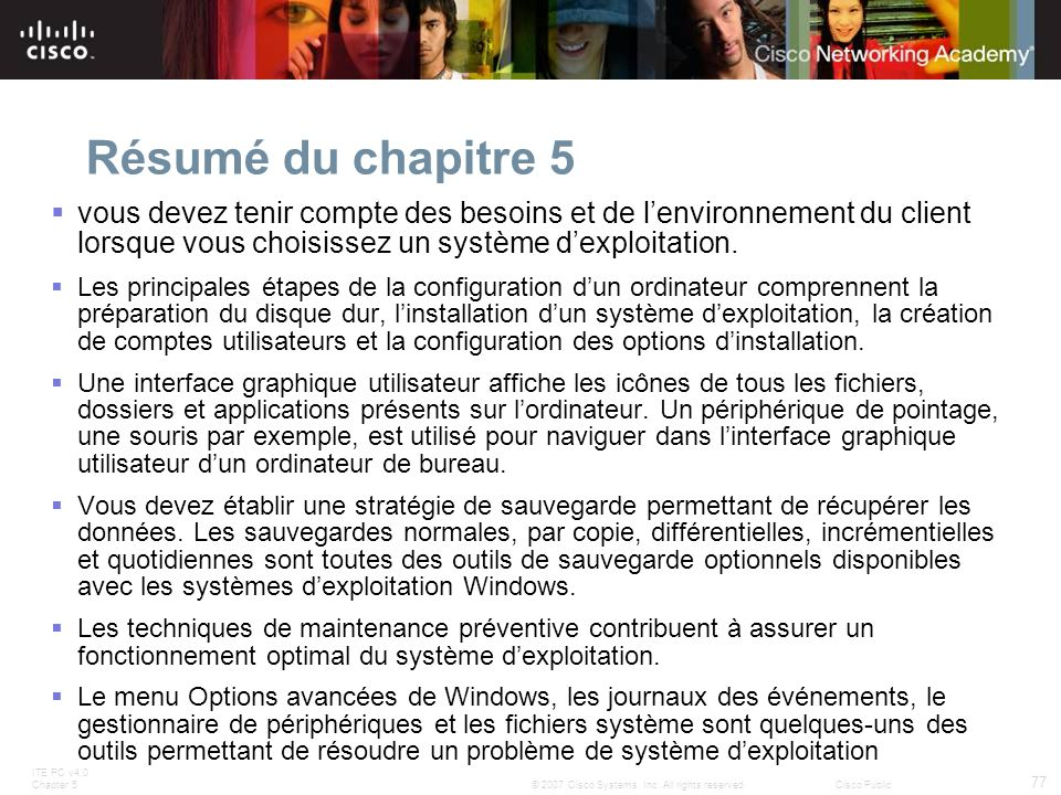 ITE PC v4.0 Chapter 5 77 © 2007 Cisco Systems, Inc.
