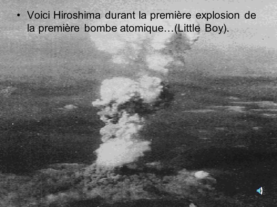 Hiroshima Le 6 août 1945 à 8h15 du matin, le B-29 Enola Gay piloté par le colonel Paul Tibbets, largua la bombe atomique Little Boy sur Hiroshima.