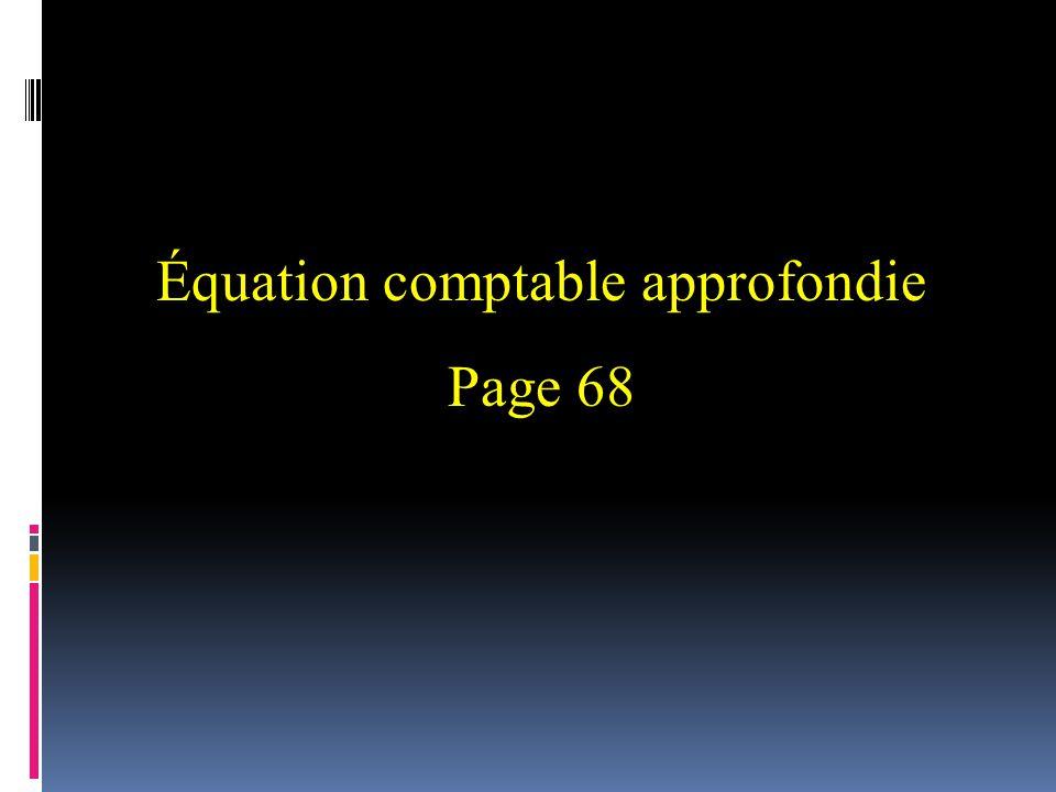 Équation comptable approfondie Page 68