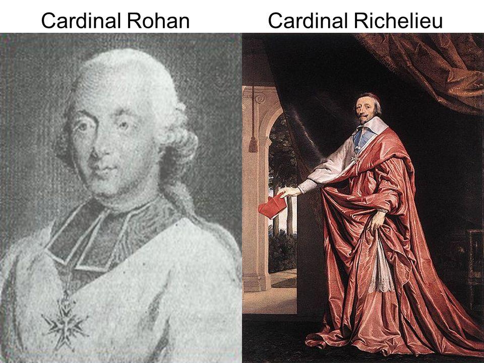 Cardinal Rohan Cardinal Richelieu