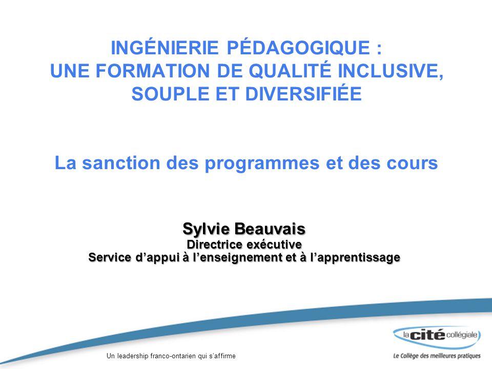 Un leadership franco-ontarien qui saffirme Démarche délaboration et dapprobation des programmes détudes