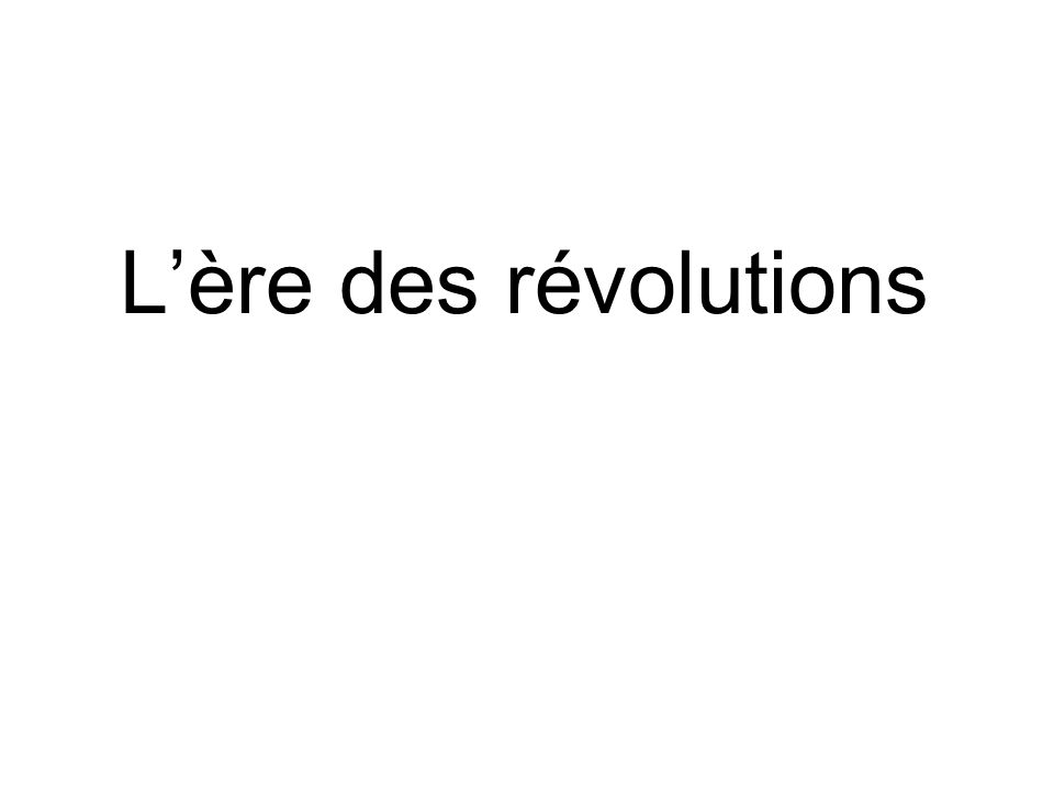 Lère des révolutions