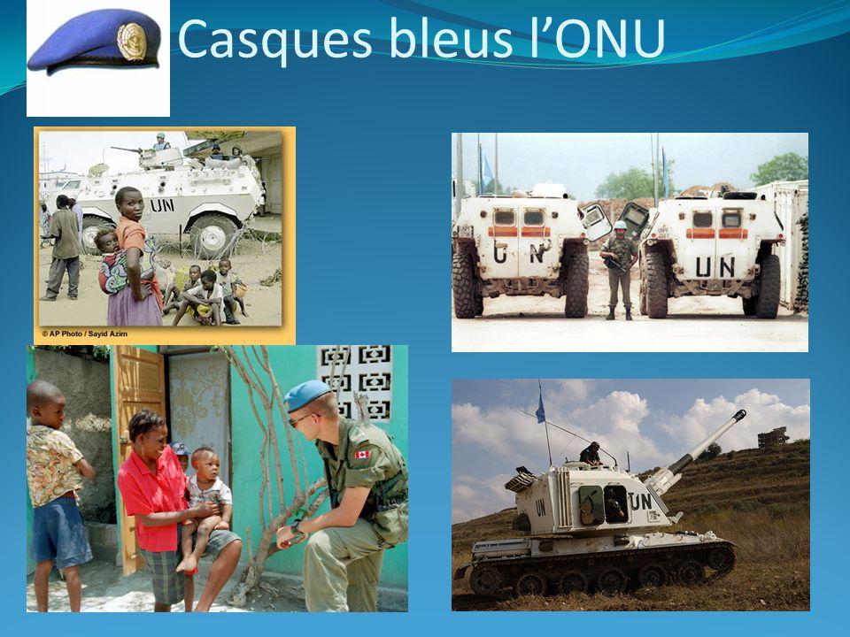 Missions dintervention de lONU Depuis 1948, plus de 750,000 personnes dont des militaires, des policiers et des civils en provenance de 110 pays, ont participées à ces opérations de maintien de la paix.