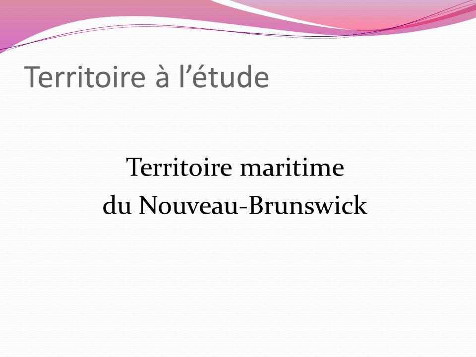 Territoire à létude Territoire maritime du Nouveau-Brunswick