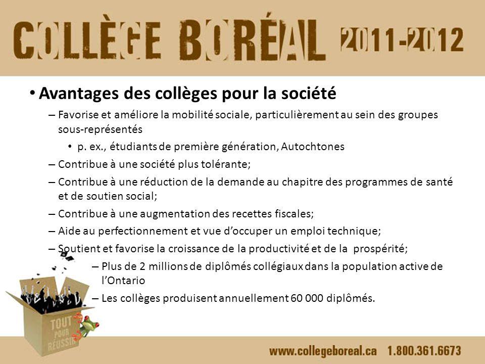 Avantages des collèges pour la société – Favorise et améliore la mobilité sociale, particulièrement au sein des groupes sous-représentés p.