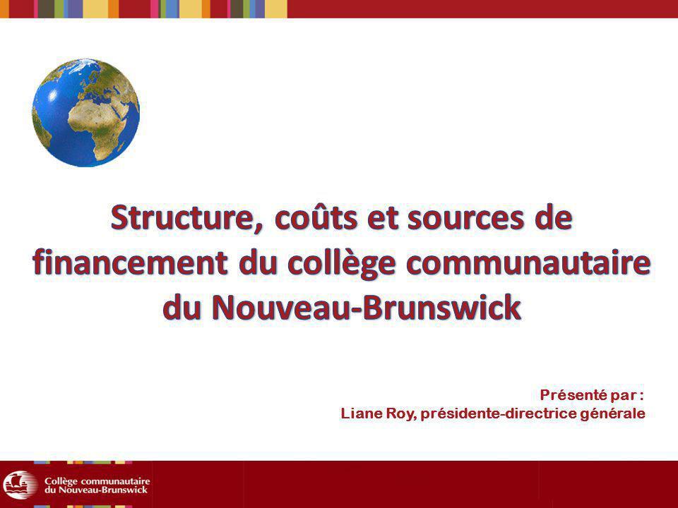 Présenté par : Liane Roy, présidente-directrice générale