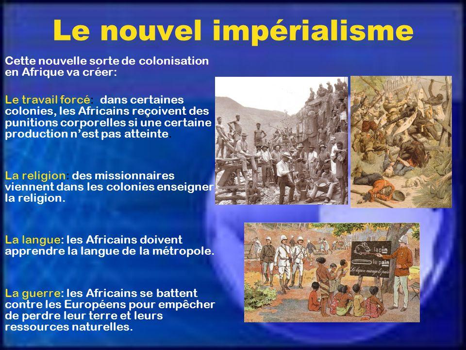 Le nouvel impérialisme À partir de 1880, une nouvelle forme de colonisation voit le jour. Les conquêtes territoriales saccompagnent dun système de dom