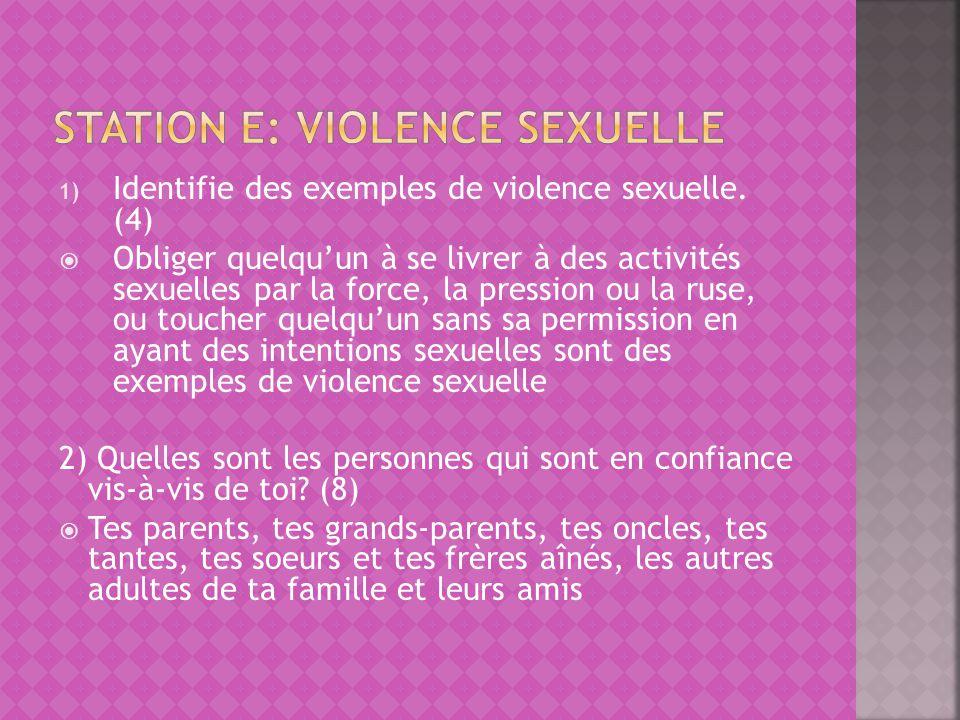 1) Identifie des exemples de violence sexuelle.