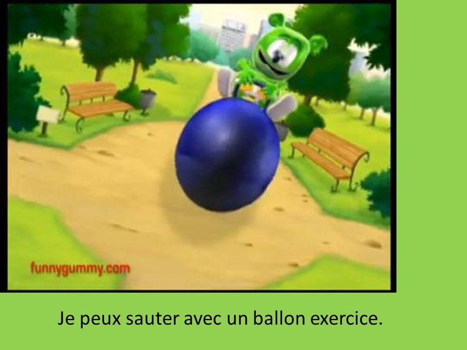 Je peux sauter avec un ballon exercice.