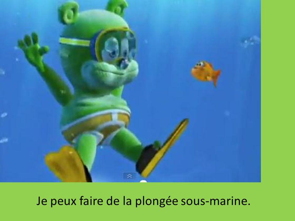 Je peux faire de la plongée sous-marine.