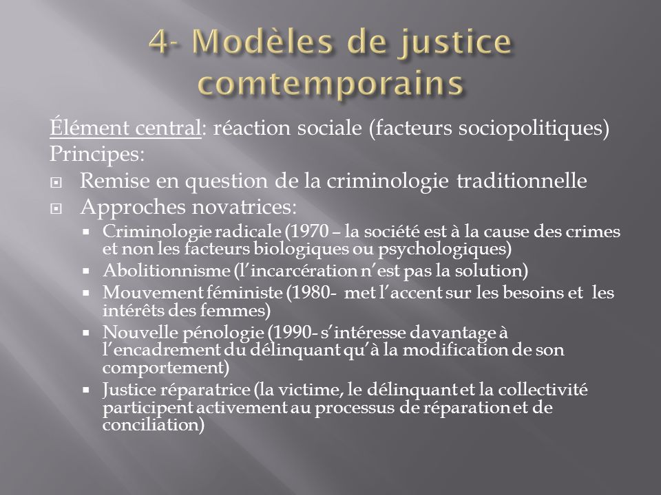 Élément central: réaction sociale (facteurs sociopolitiques) Principes: Remise en question de la criminologie traditionnelle Approches novatrices: Cri
