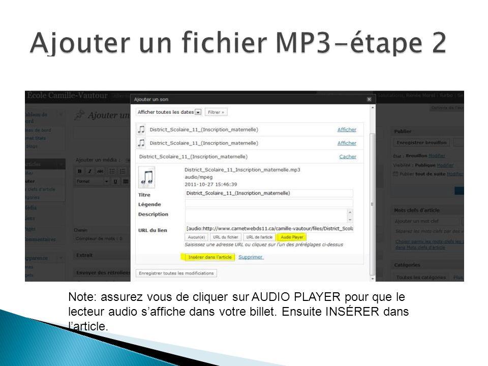 Note: assurez vous de cliquer sur AUDIO PLAYER pour que le lecteur audio saffiche dans votre billet.