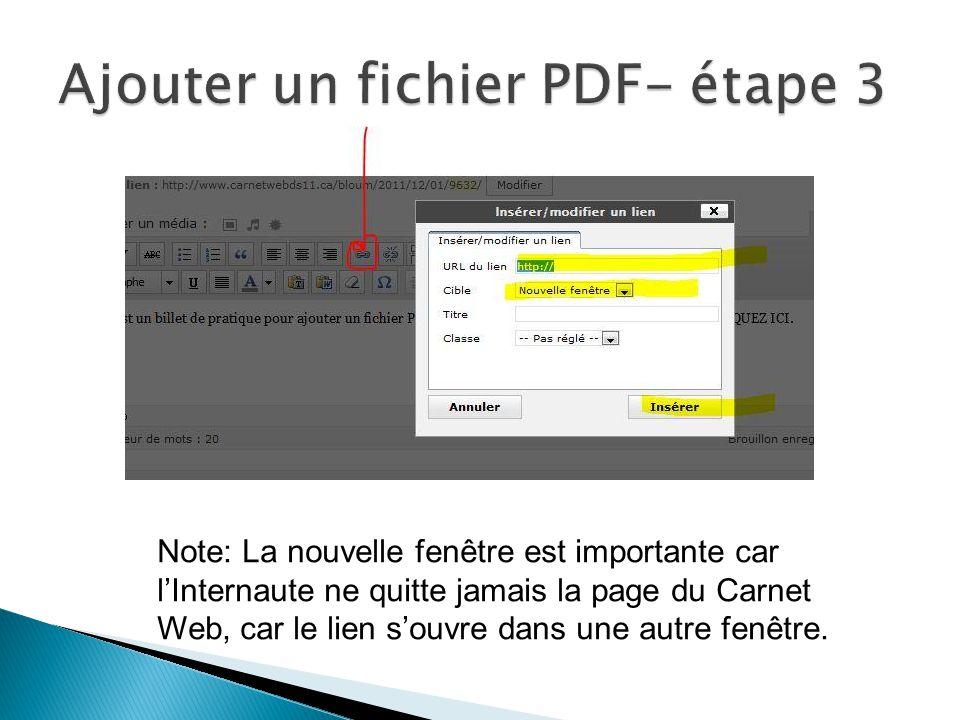 Note: La nouvelle fenêtre est importante car lInternaute ne quitte jamais la page du Carnet Web, car le lien souvre dans une autre fenêtre.