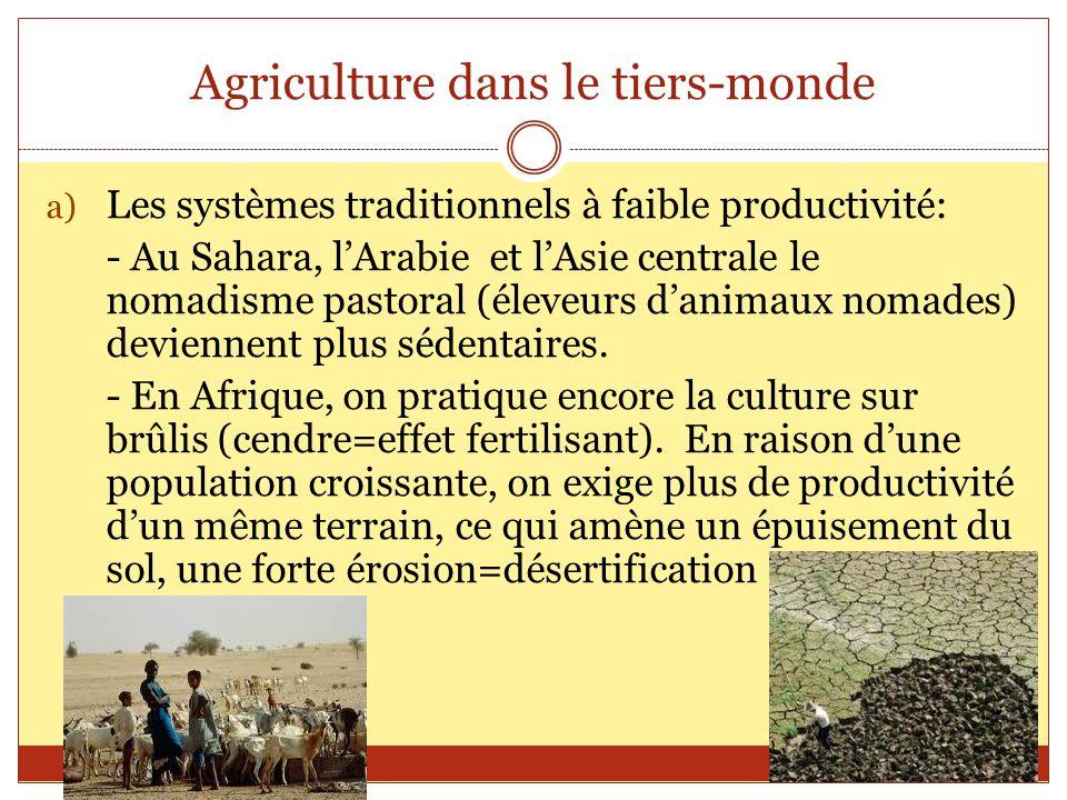 Voir manuel p.87 b) Les systèmes reposants sur la maîtrise de leau: - les oasis - le riz
