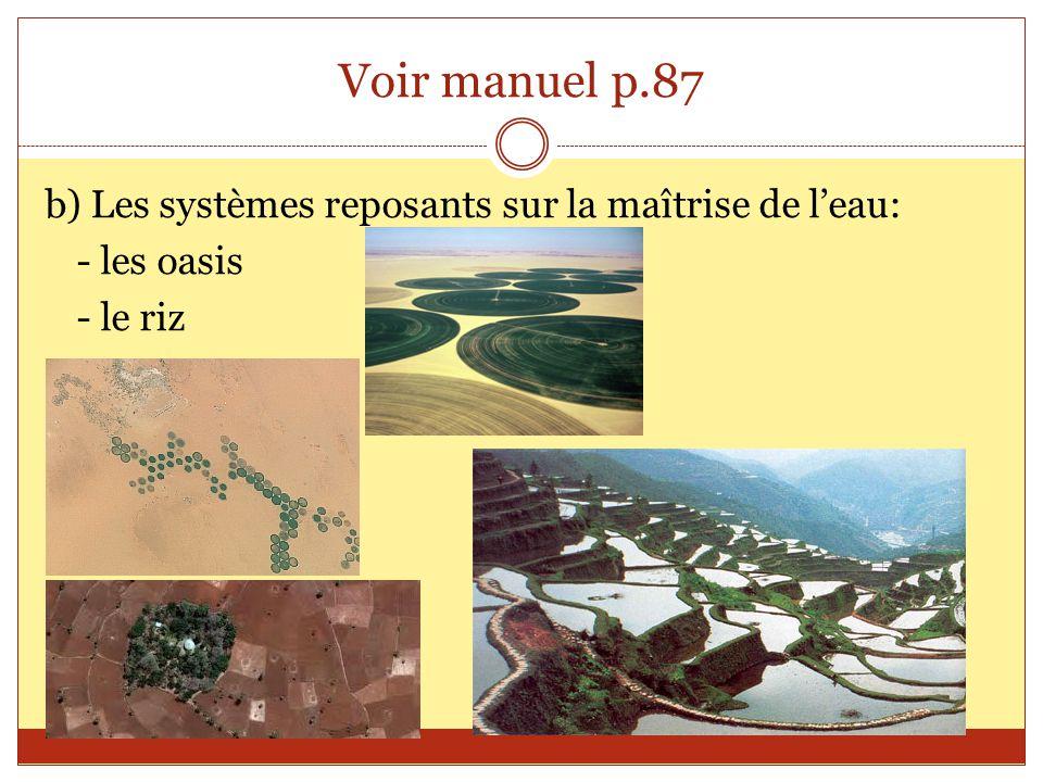 c) Cultures commerciales en progrès: - souvent les champs agricoles appartiennent à des compagnies étrangères.