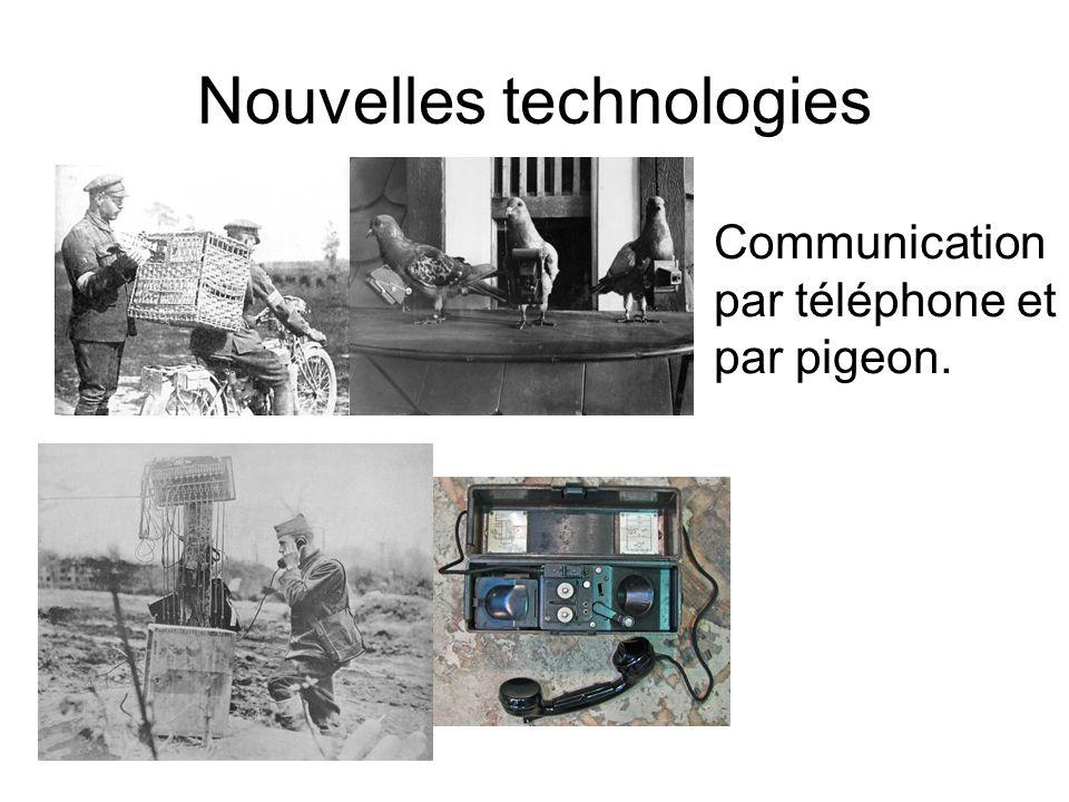 Nouvelles technologies Communication par téléphone et par pigeon.