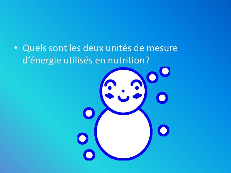 Quels sont les deux unités de mesure dénergie utilisés en nutrition? – KJ – Kcal