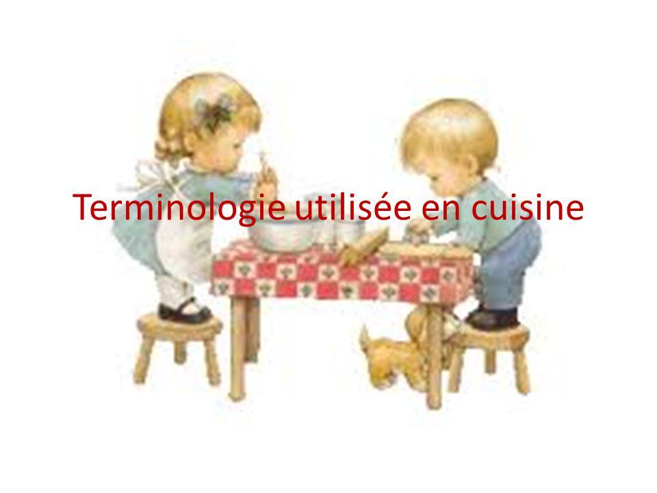 Terminologie utilisée en cuisine
