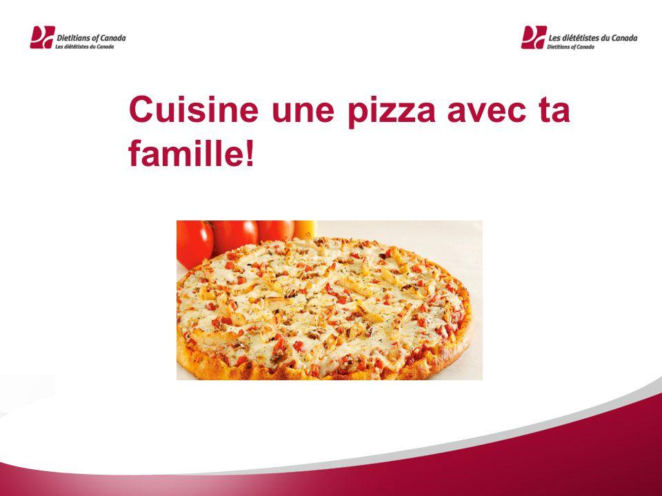 Cuisine une pizza avec ta famille!