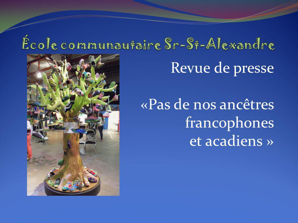 Revue de presse «Pas de nos ancêtres francophones et acadiens »
