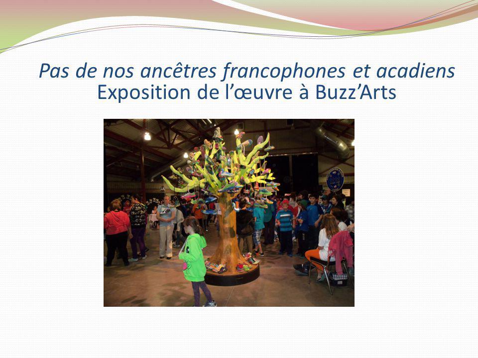 Pas de nos ancêtres francophones et acadiens Exposition de lœuvre à BuzzArts