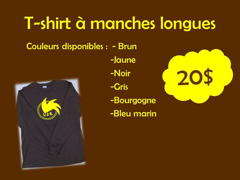 T-shirt à manches longues Couleurs disponibles : - Brun -Jaune -Noir -Gris -Bourgogne -Bleu marin 20$