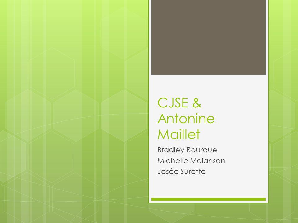 CJSE & Antonine Maillet Bradley Bourque Michelle Melanson Josée Surette