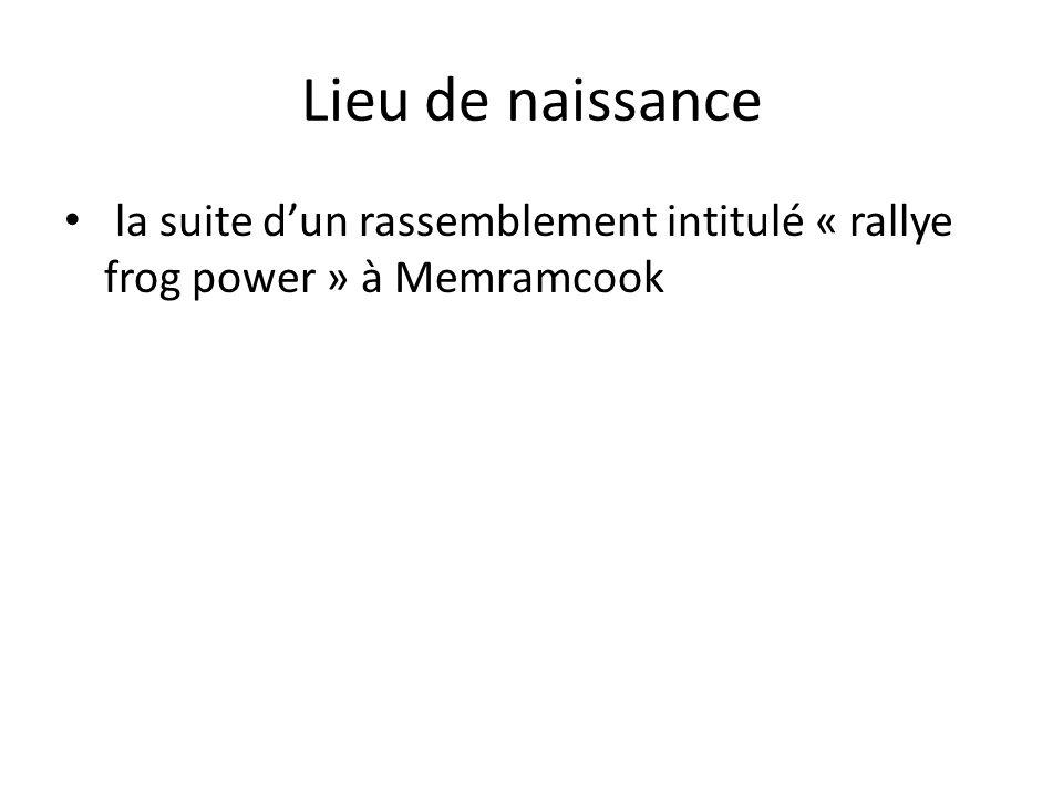 Lieu de naissance la suite dun rassemblement intitulé « rallye frog power » à Memramcook