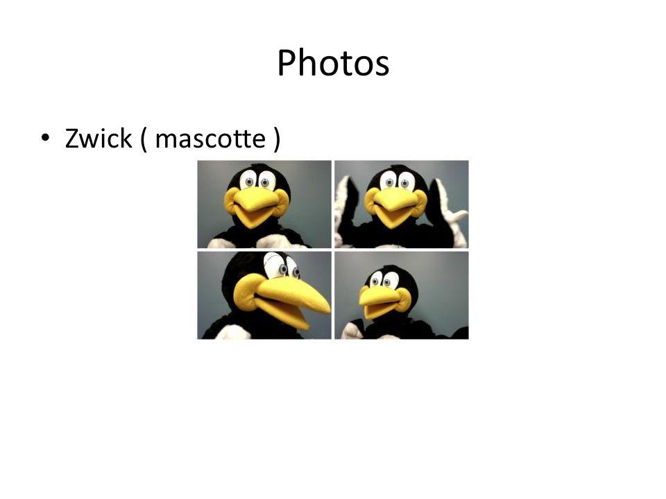 Photos Zwick ( mascotte )