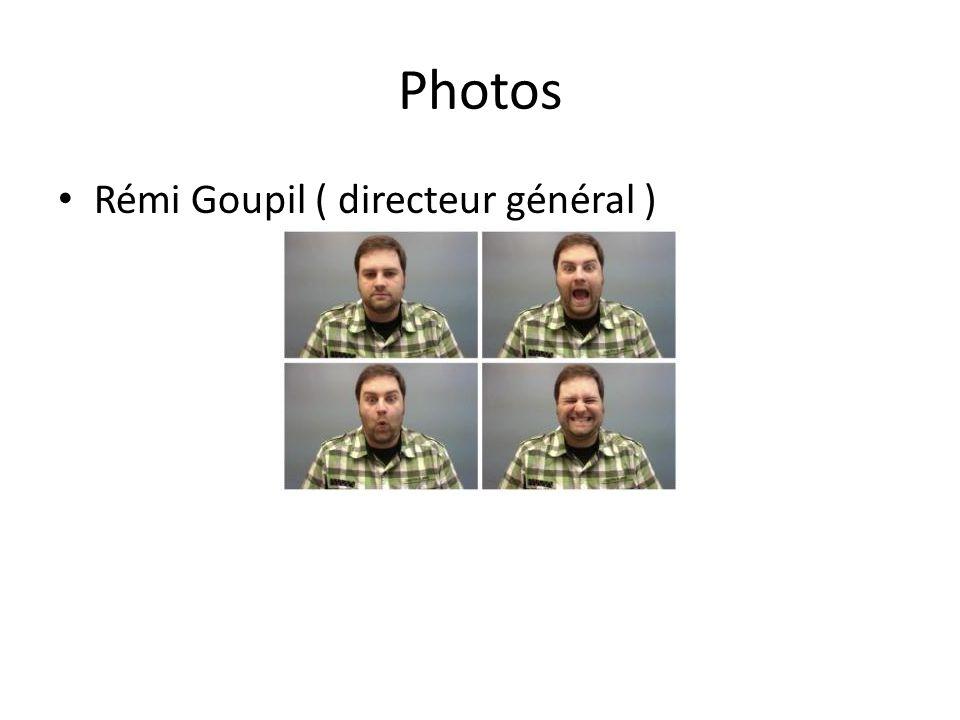 Photos Rémi Goupil ( directeur général )