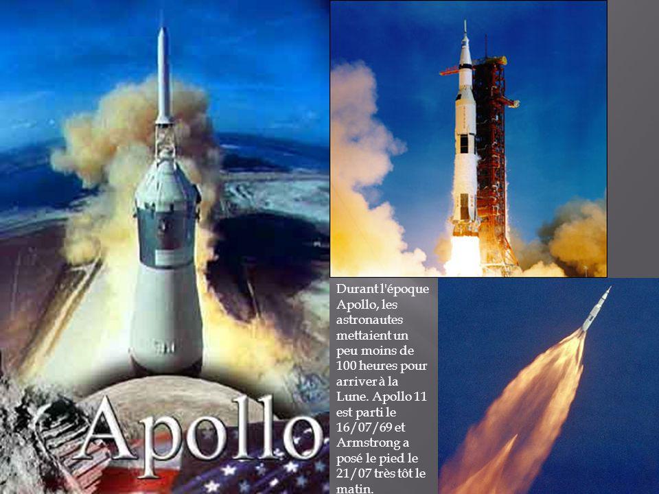 Durant l'époque Apollo, les astronautes mettaient un peu moins de 100 heures pour arriver à la Lune. Apollo 11 est parti le 16/07/69 et Armstrong a po
