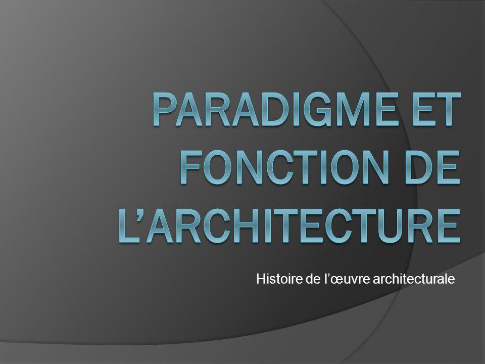 Histoire de lœuvre architecturale