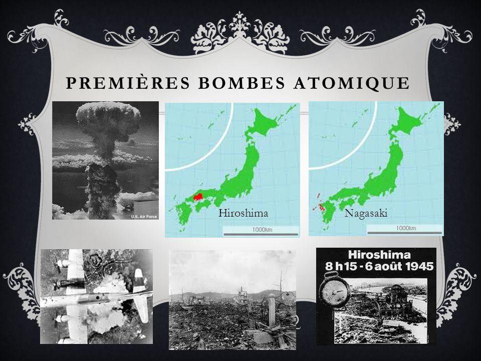 PREMIÈRES BOMBES ATOMIQUE Hiroshima Nagasaki