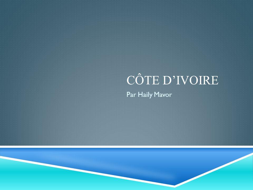 CÔTE DIVOIRE Par Haily Mavor