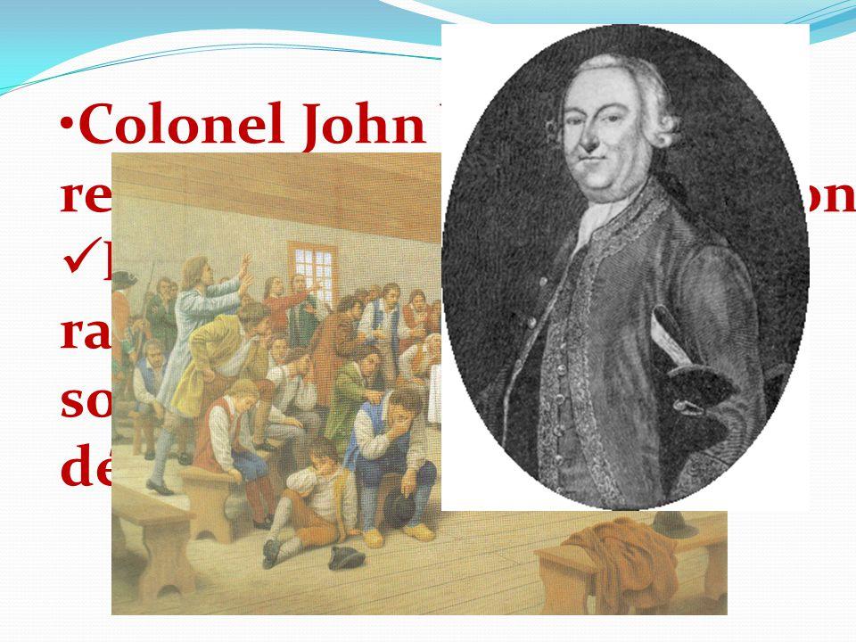 Colonel John Winslow est responsable de la déportation Les hommes sont rassemblés dans léglise et sont avertis quils seront déportés.