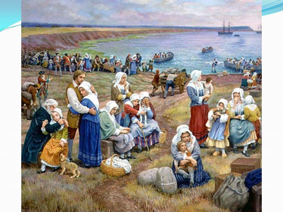 Les Acadiens sont embarqués dans des navires à destination des colonies américaines Charles Lawrence dit au colonel Monckton:«Je ne vous demande pas d attendre que les femmes et les enfants s embarquent, envoyez les hommes sans eux.»