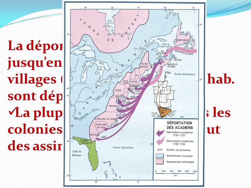 La déportation se continue jusquen 1763 dans les autres villages (environ 12 000/13 000 hab. sont déportés) La plupart sont déportés dans les colonies