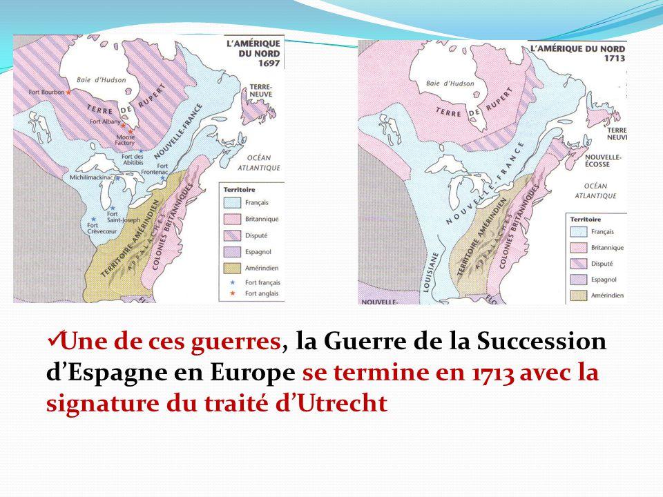 -La France perd une partie de son territoire : lAcadie (Nouvelle-Écosse) la région de la baie dHudson Terre-Neuve