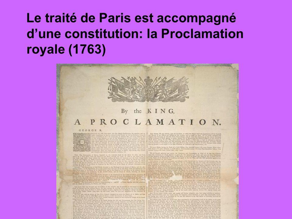 Le traité de Paris est accompagné dune constitution: la Proclamation royale (1763)