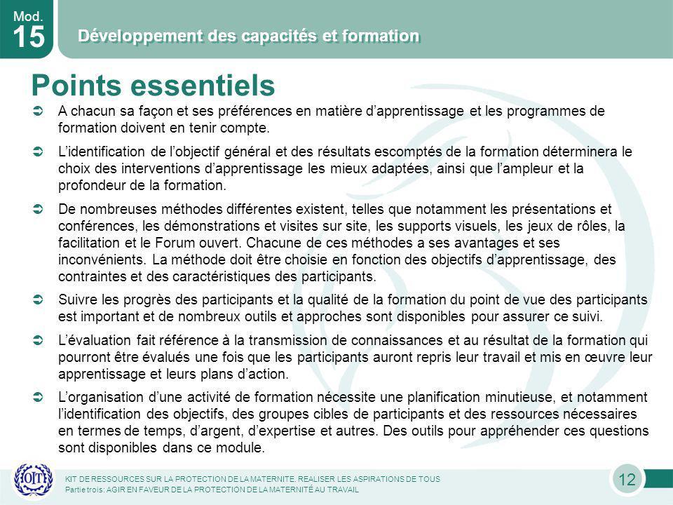 Mod. 15 Développement des capacités et formation KIT DE RESSOURCES SUR LA PROTECTION DE LA MATERNITE. REALISER LES ASPIRATIONS DE TOUS Partie trois: A
