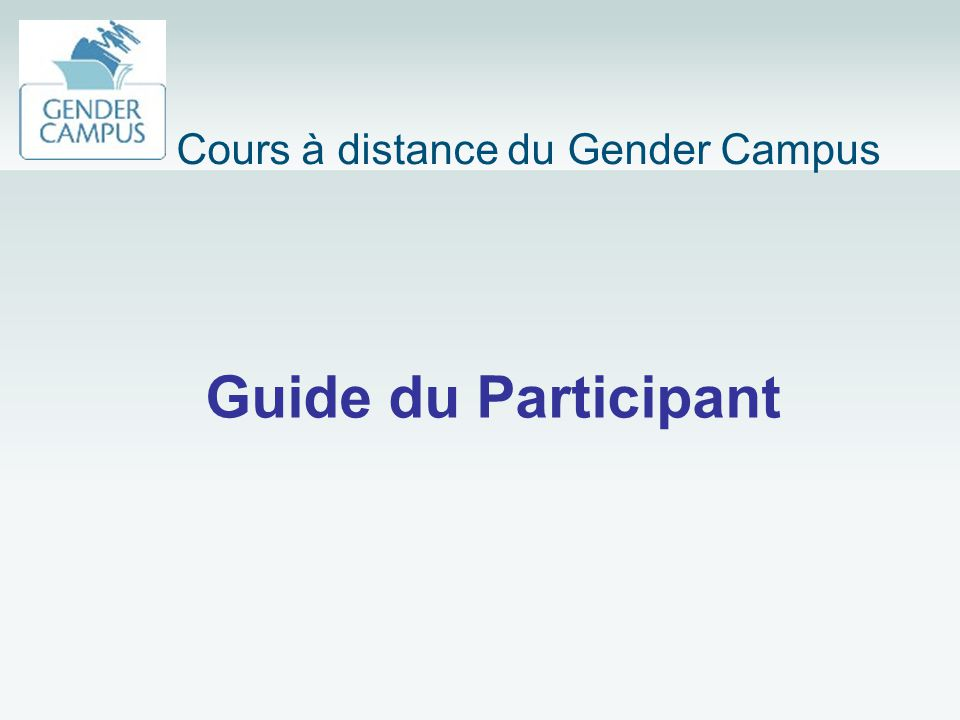 Guide du Participant Cours à distance du Gender Campus