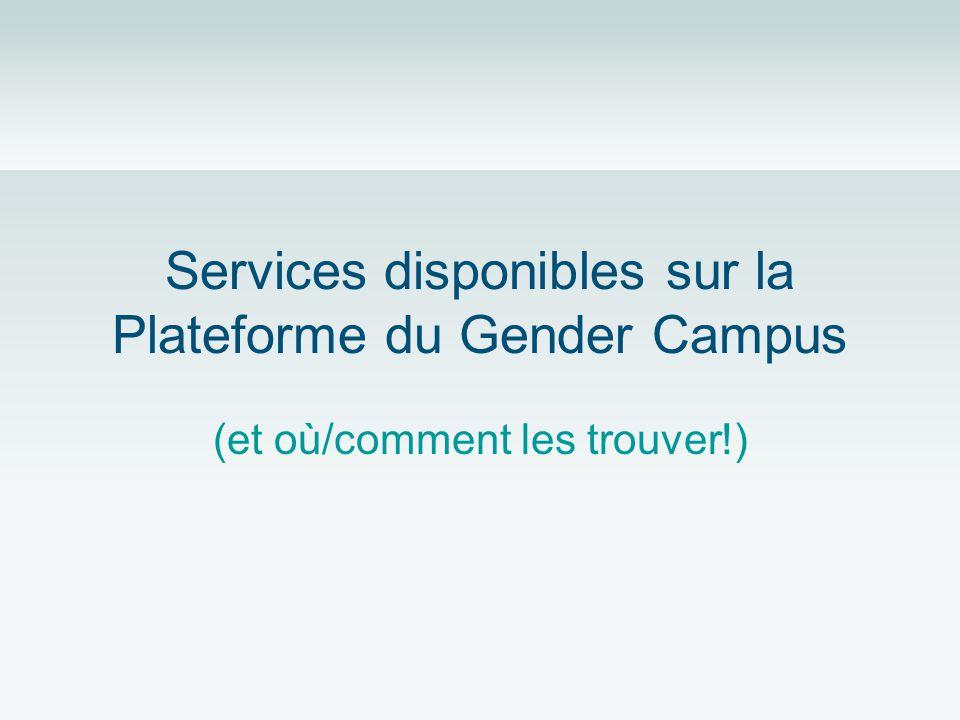 Services disponibles sur la Plateforme du Gender Campus (et où/comment les trouver!)
