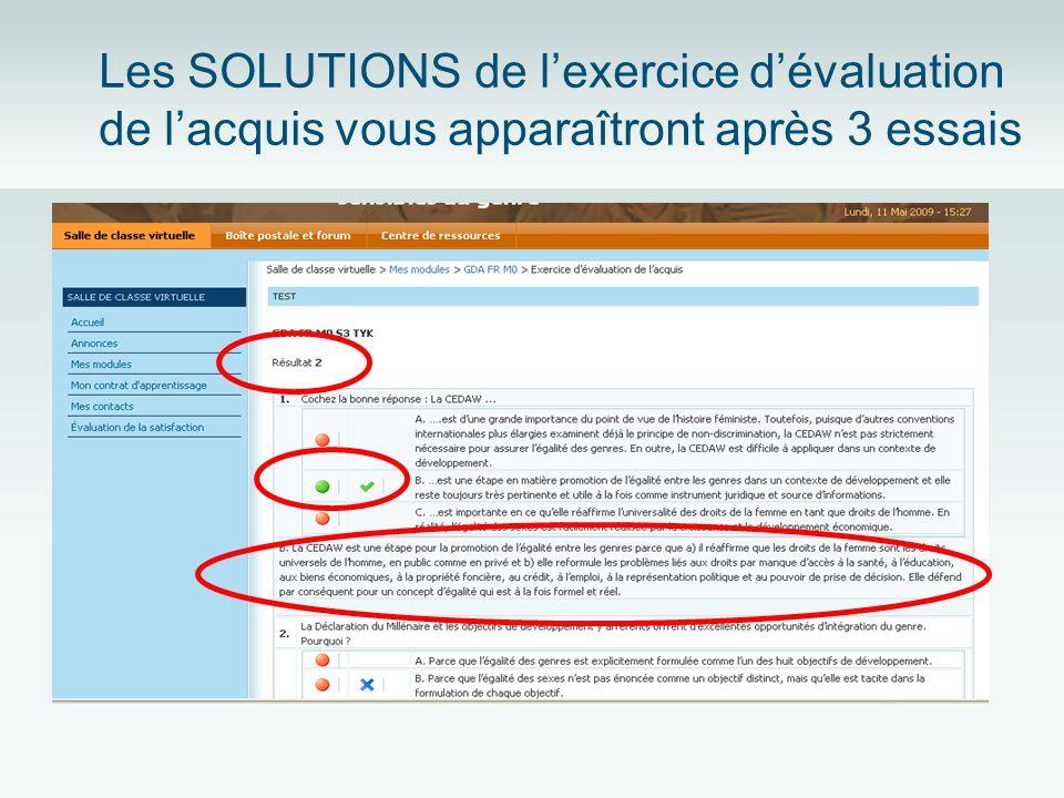 Les SOLUTIONS de lexercice dévaluation de lacquis vous apparaîtront après 3 essais