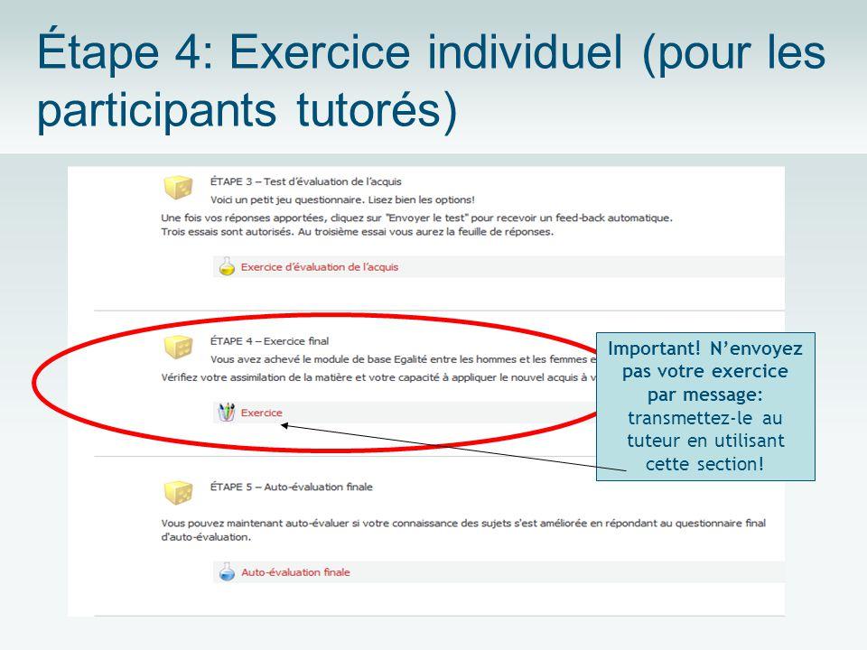 Étape 4: Exercice individuel (pour les participants tutorés) Important.
